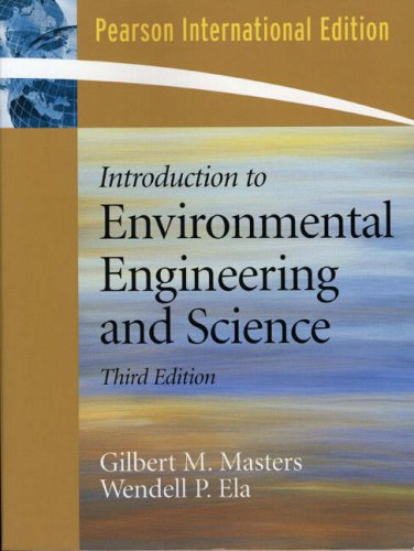 Introduction to Environmental Engineering and Science:International Edition
