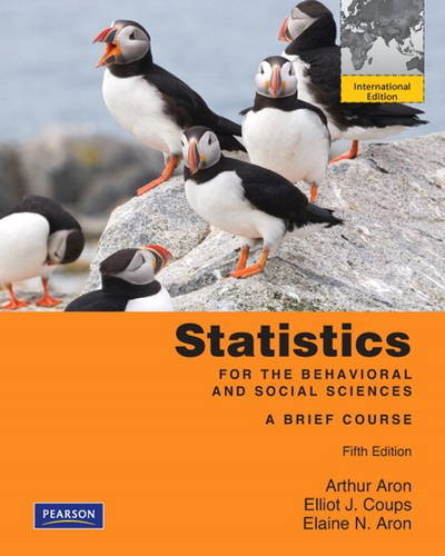 Statistics for The Behavioral and Social Sciences:A Brief Course: International Edition