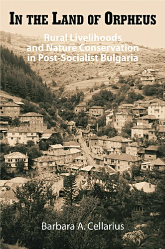 In the Land of Orpheus: Rural Livelihoods and Nature Conservation in Postsocialist Bulgaria