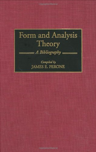 Form and Analysis Theory: A Bibliography (Music Reference Collection)