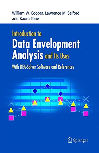 Introduction to Data Envelopment Analysis and Its Uses: With Dea-solver Software and References
