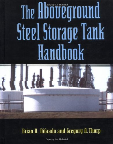 Steel Storage Tank Handbook (Industrial Health & Safety)