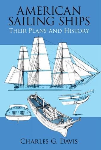 American Sailing Ships: Their Plans and History (Dover Maritime)