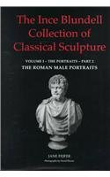 The Ince Blundell Collection of Classical Sculpture: The Portraits Volume 1: Portraits Vol 1 (Liverpool University Press - Liverpool Science Fiction Texts)