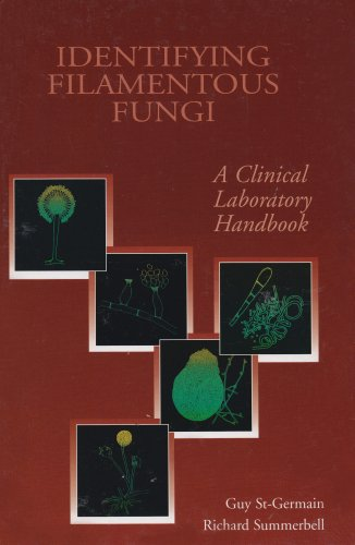 Identifying Filamenytous Fungi: A Clinical Laboratory Handbook