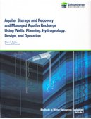 Aquifer Storage and Recovery and Managed Aquifer Recharge Using Wells