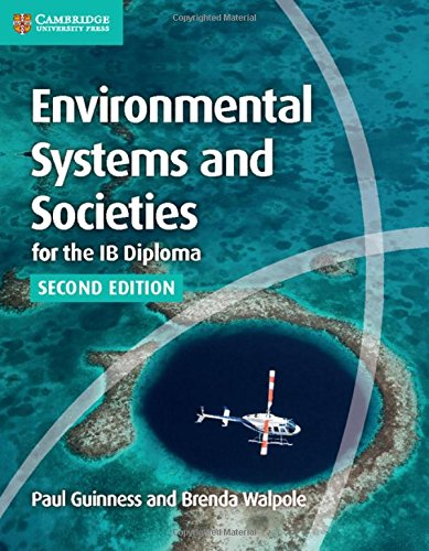 Environmental Systems and Societies for the IB Diploma Second edition