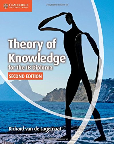 Theory of Knowledge for the IB Diploma