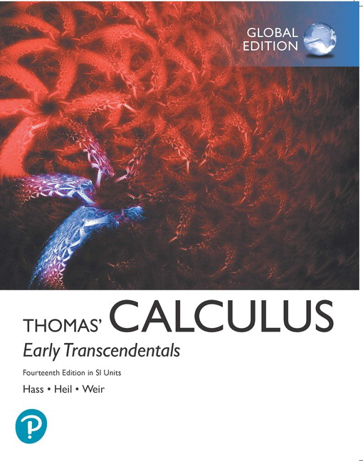 Thomas Calculus: Early Transcendentals in SI Units, 14/E