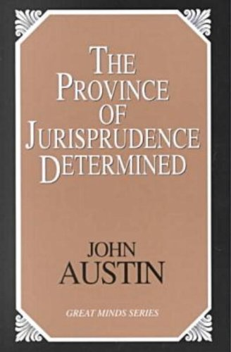 The Province of Jurisprudence Determined (Great Minds Series)