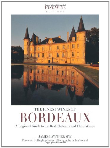 The Finest Wines of Bordeaux