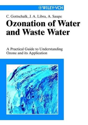 Ozonation of Drinking Water and of Wastewater: A Practical Guide